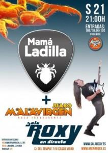 MAMA LADILLA + JUAKO MALAVIRGEN @ SALA ROXY | Zaragoza | Aragón | España