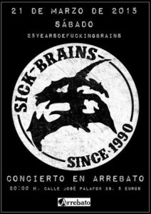 SICK BRAINS @ SALA ARREBATO | Zaragoza | Aragón | España