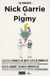 NICK GARRIE & PIGMY @ LA LATA DE BOMBILLAS | Zaragoza | Aragón | España