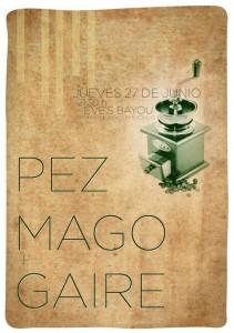 GAIRE  PEZ MAGO zgz conciertos
