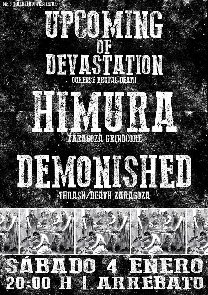 HIMURA + UPCOMING OF DEVASTATION+ DEMONISHED zgz conciertos