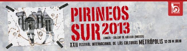 XXII Festival Pirineos Sur 2013