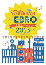 FESTIVALES DEL EBRO 2013 ZARAGOZA