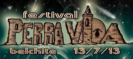 Festival Perra Vida Belchite 13 Julio