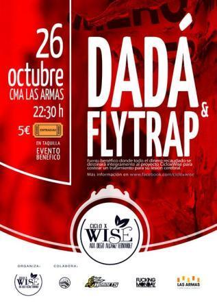 Concierto Dada y Flytrap Ciclo x Wise
