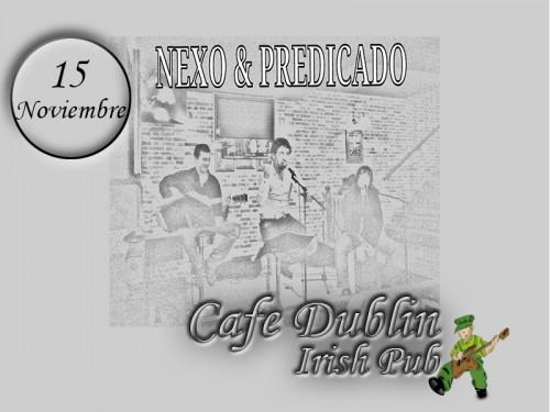 Concierto Nexo y Predicado en Café Dublín Zaragoza