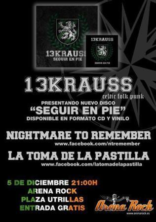 13 KRAUSS + LA TOMA DE LA PASTILLA + NIGHTTMARE TO REMEMBER