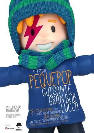 Peque Pop 2013 Guisante + Gran Bob + Lucca