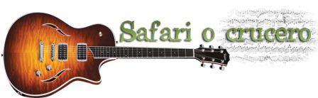 Safari o Crucero Grupo musica Zaragoza