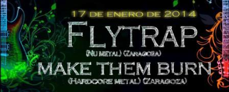 Concierto Flytrap + Make Them Burn