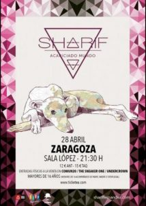 SHARIF @ SALA LOPEZ | Zaragoza | Aragón | España