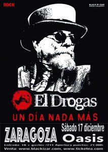 EL DROGAS @ SALA OASIS | Zaragoza | Aragón | España