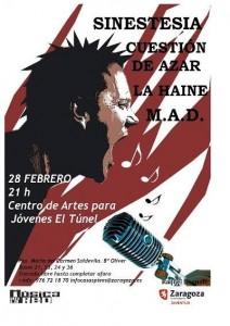 SINESTESIA + CUESTIÓN DE AZAR + LAHAINE + M.A.D.  @ El Túnel | Zaragoza | Aragón | España