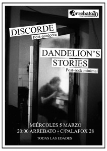 DISCORDE + DANDELION`S STORIES @ AVV Arrebato | Zaragoza | Aragón | España