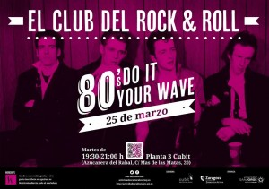 5.ª sesión de El Club del R&R: 80′s DO IT YOUR WAVE: THE CLASH @ BJ Cubit | Zaragoza | Aragón | España