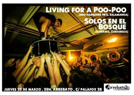 Living For A Poo-Poo y Solos En El Bosque