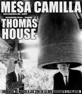 THOMAS HOUSE + MESA CAMILLA @ SALA ARREBATO | Zaragoza | Aragón | España