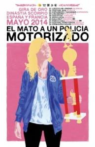El Mató a un Policía Motorizado + Tachenko @ EXPLOSIVO CLUB | Zaragoza | Aragón | España