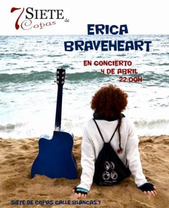 Concierto en Erica Braveheart