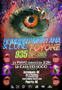 LONE & BOMBONY MONTANA + 935 + FOYONE @ LA CASA DEL LOCO | Zaragoza | Aragón | España