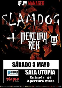 MERCURY REX + SLAMDOG @ Utopía Sala  | Zaragoza | Aragón | España