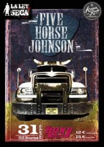FIVE HORSE JOHNSON @ SALA ROXY | Zaragoza | Aragón | España