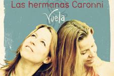 HERMANAS CARONNI @ TEATRO ARBOLÉ | Zaragoza | Aragón | España