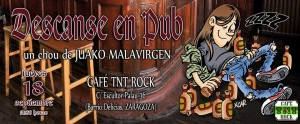 JUAKO MALAVIRGEN @ Cafe Tnt Rock  | Zaragoza | Aragón | España