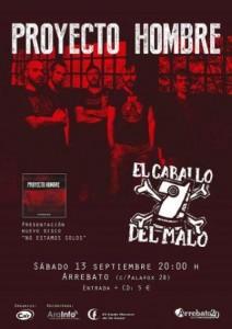 PROYECTO HOMBRE + EL CABALLO DEL MALO @ SALA ARREBATO | Zaragoza | Aragón | España