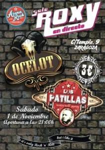 OCELOT + LOS PATILLAS @ SALA ROXY | Zaragoza | Aragón | España
