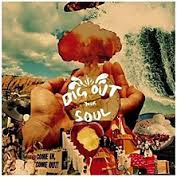 portada del albúm Dig Out Your Soul