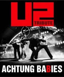 ACHTUNG BABIES U2 LIVE EXPERIENCE @ LAS ARMAS | Zaragoza | Aragón | España