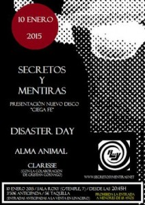 SECRETOS Y MENTIRAS + DISASTER DAY + ALMA ANIMAL + CLARISSE @ SALA ROXY | Zaragoza | Aragón | España