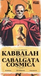 KABBALAH + LA CABALGATA COSMICA @ LA LEY SECA | Zaragoza | Aragón | España