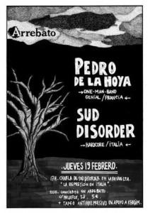 PEDRO DE LA HOYA + SUD DISORDER @ SALA ARREBATO | Zaragoza | Aragón | España