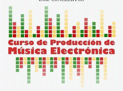 CURSO DE PRODUCCIÓN DE MÚSICA ELECTRÓNICA PRESENCIAL EN ZARAGOZA