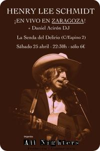 HENRY LEE SCHMIDT @ LA SENDA DEL DELIRIO | Zaragoza | Aragón | España