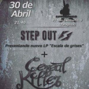 CEREAL KILLER + STEP OUT @ SALA CREEDENCE | Zaragoza | Aragón | España