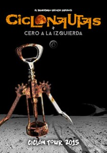 CICLONAUTAS + CERO A LA IZQUIERDA @ LAS ARMAS  | Zaragoza | Aragón | España