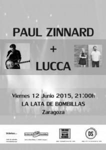 PAUL ZINNARD + LUCCA @ LA LATA DE BOMBILLAS | Zaragoza | Aragón | España