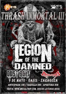 THRASH INMORTAL III: Legion of the Damned + Dust Bolt + Aggression @ Oasis Club Teatro | Zaragoza | Aragón | España