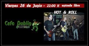 HOT & ROLL @ CAFÉ DUBLÍN | Zaragoza | Aragón | España