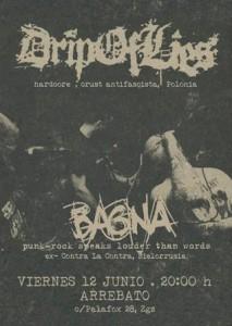 DRIP OF LIES + BAGNA @ SALA ARREBATO | Zaragoza | Aragón | España