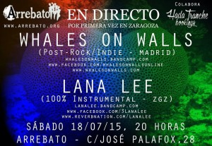 WHALES ON WALLS + LANA LEE @ Arrebato
