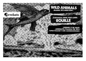 WILD ANIMALS + ROUILLE @ Arrebato | Villanueva de Gállego | Aragón | España