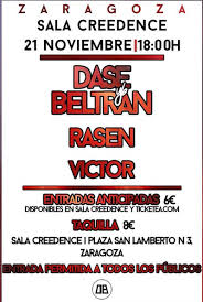 DASE BELTRAN + RASIEN + VICTOR @ SALA CREEDENCE  | Zaragoza | Aragón | España