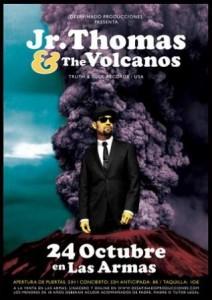 JR THOMAS & THE VOLCANOS @ LAS ARMAS | Zaragoza | Aragón | España