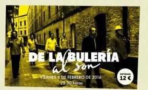 DE LA BULERÍA AL SON @ LA BOVEDA DEL ALBERGUE | Zaragoza | Aragón | España