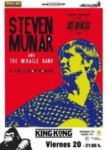 STEVEN MUNAR & THE MIRACLE BAND + LOS TUERCAS @ SALA KING KONG | Zaragoza | Aragón | España