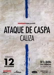 ATAQUE DE CASPA + CALIZA @ LAS ARMAS | Zaragoza | Aragón | España